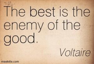 Quotation-Voltaire-good-best-Meetville-Quotes-176578